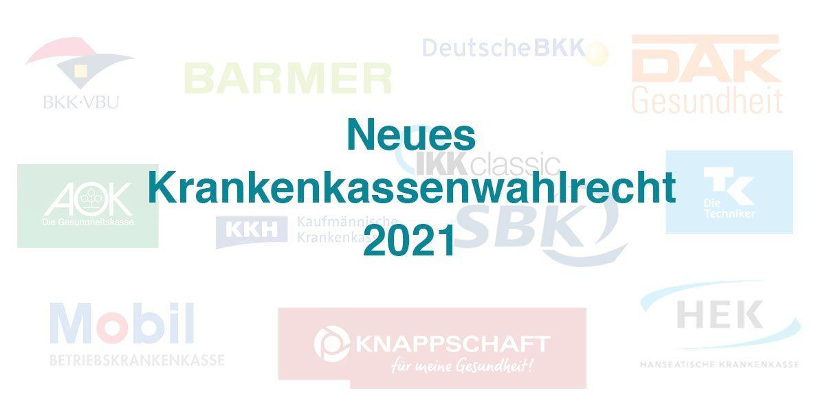 Neues Krankenkassenwahlrecht 2021 - einfacher wechseln